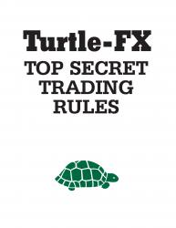 Turtles - FX Top Secret Trading Rules