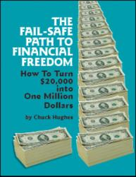 The Fail Safe Path To Financial Freedom