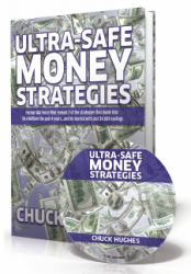 Ultra-Safe Money Strategies