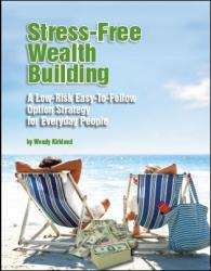 Stress Free Wealth Building Quarterly