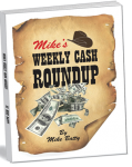 Mikes Weekly Cash Roundup