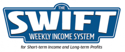 SWIFT Weeky Income System